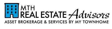 MTH Real Estate Advisors - Asset Brokerage & Services by My Townhome